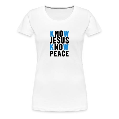 know jesus know peace merch - Women's Premium T-Shirt