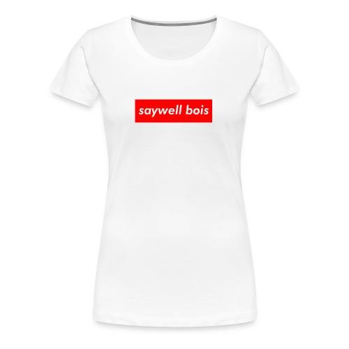 saywell supreme - Women's Premium T-Shirt