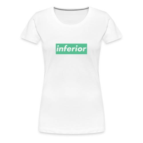 inferior - Women's Premium T-Shirt
