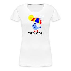 Blue Bird Think Positive Image - Women's Premium T-Shirt