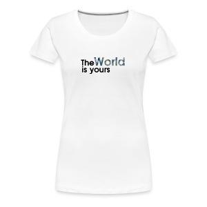 world is yours - Women's Premium T-Shirt