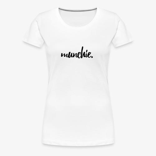 Munchie - Black - Women's Premium T-Shirt