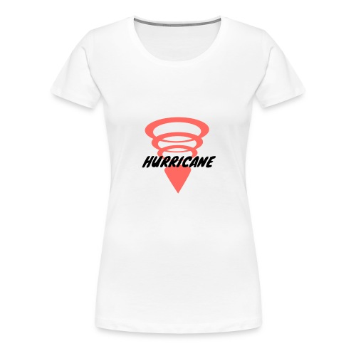 HURRICANE - Women's Premium T-Shirt