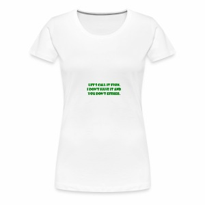 Pesky Bill Collectors - Women's Premium T-Shirt