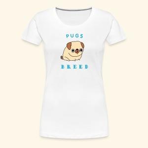 pug breed - Women's Premium T-Shirt
