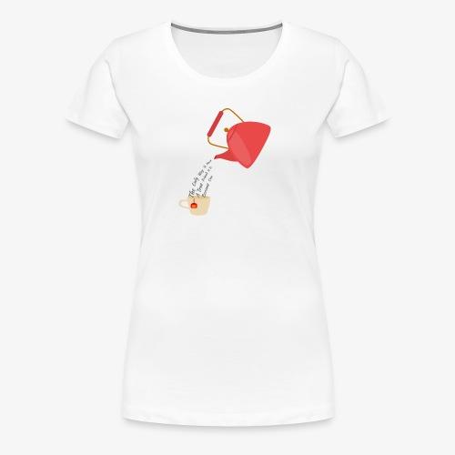 tea - Women's Premium T-Shirt