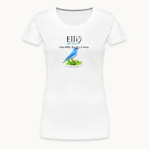 Ellis Bird Farm - Carolyn Sandstrom - Women's Premium T-Shirt