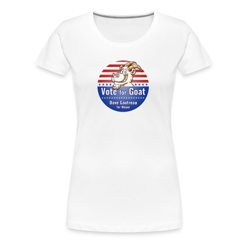 Vote for Goat Button Design - Women's Premium T-Shirt