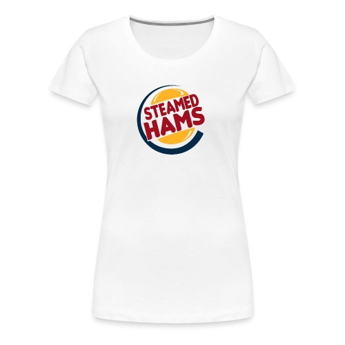 steamed hams - Women's Premium T-Shirt