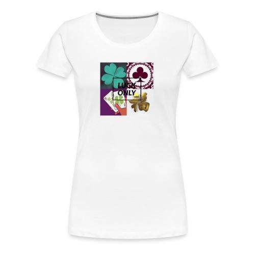 Luck Only Set 1 - Women's Premium T-Shirt