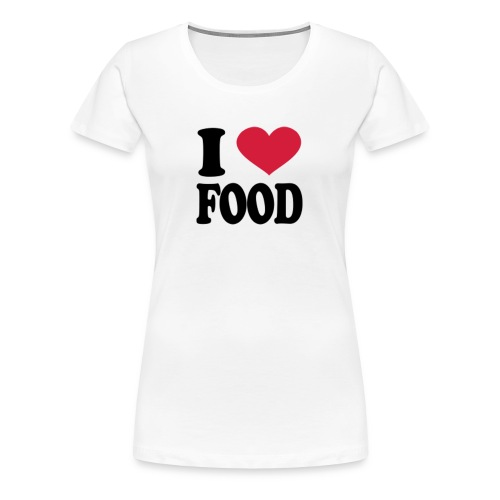i love food - Women's Premium T-Shirt