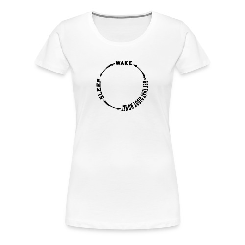Wake Sleep Getthediddymoney 1 - Women's Premium T-Shirt