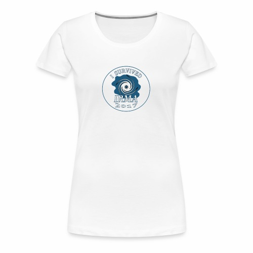 I survived Hurricane Irma 2017 - Women's Premium T-Shirt