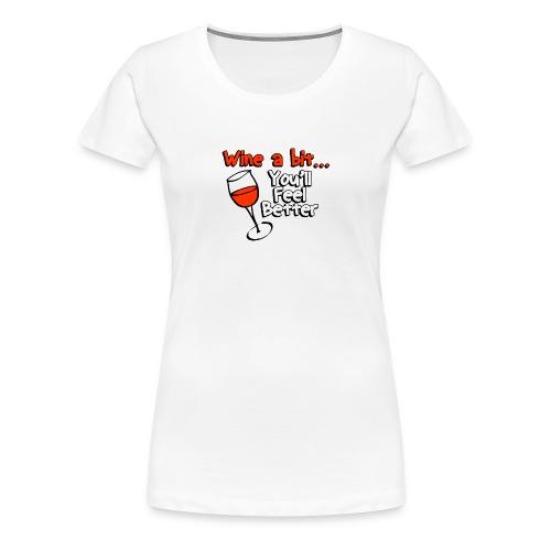 wine a bit - Women's Premium T-Shirt
