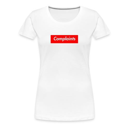 Complaints - Women's Premium T-Shirt
