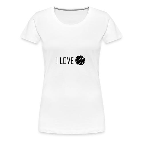 I Love Basketball - Women's Premium T-Shirt
