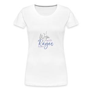 Ragee - Women's Premium T-Shirt