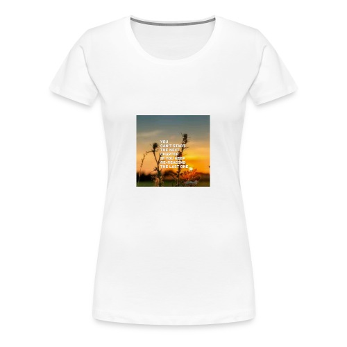 Next life chapter - Women's Premium T-Shirt
