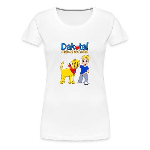 Dakota! Finds His Bark - Women's Premium T-Shirt