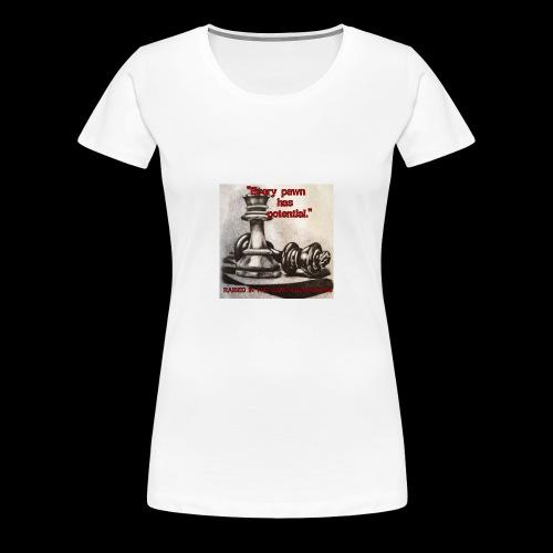 Raised In Game Pawn - Women's Premium T-Shirt