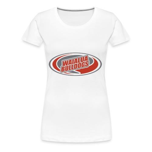 Waialua Bulldogs - Women's Premium T-Shirt