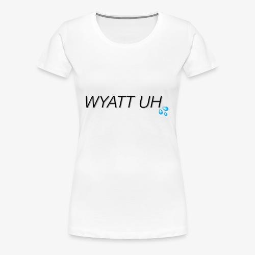 Wyatt Uh - Women's Premium T-Shirt