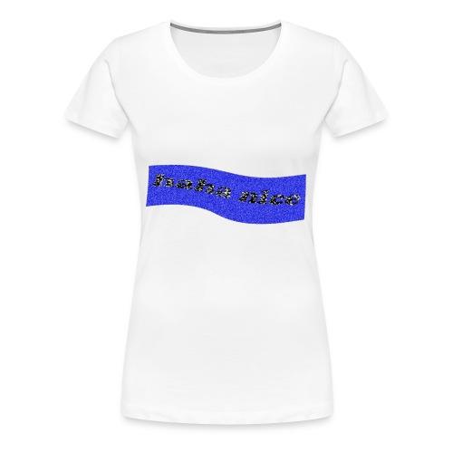 HAHA NICE - Women's Premium T-Shirt