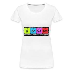 Sarcasm Periodic Elements Of Humor - Women's Premium T-Shirt