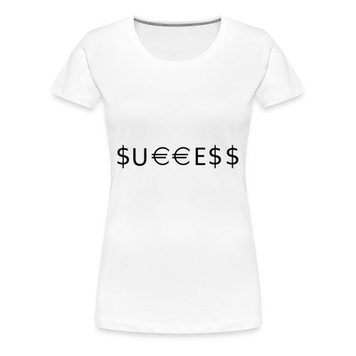 Money is Success. Success is Money - Women's Premium T-Shirt
