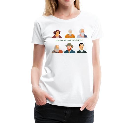 Change Makers - Women's Premium T-Shirt