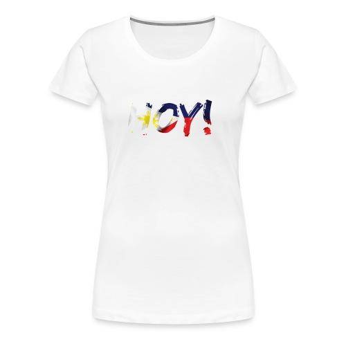 HOY - Women's Premium T-Shirt