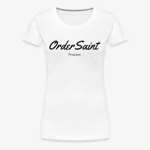 Order Saint Productions - Women's Premium T-Shirt