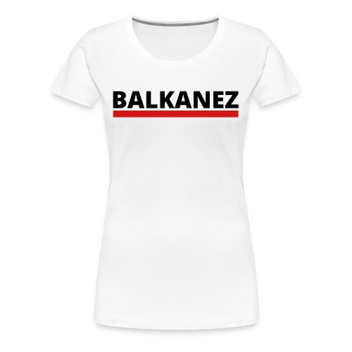 BALKANEZ BLACK - Women's Premium T-Shirt