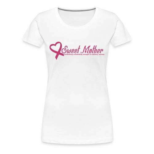 SweetMother - Women's Premium T-Shirt