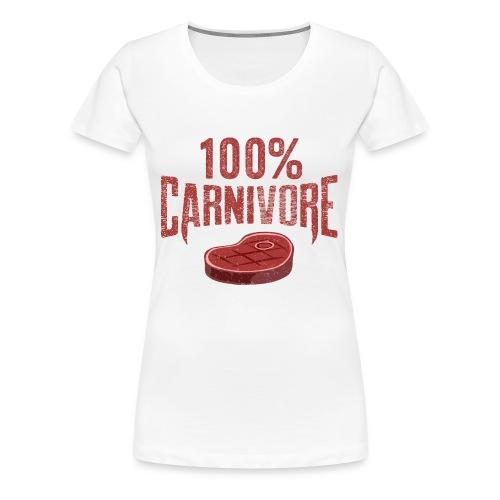100% Carnivore - Women's Premium T-Shirt