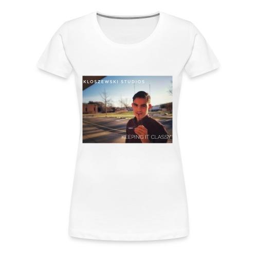 Keeping It Classy - Women's Premium T-Shirt