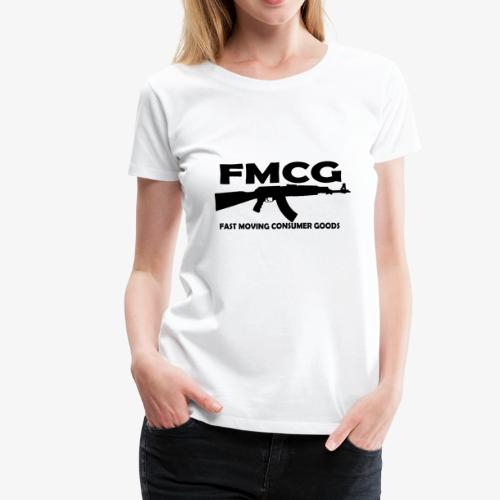 FMCG fast moving consumer goods (black text) - Women's Premium T-Shirt