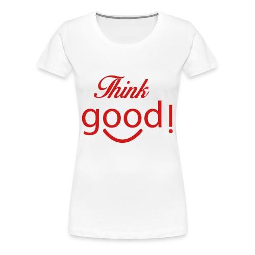 its a image about positivity. - Women's Premium T-Shirt
