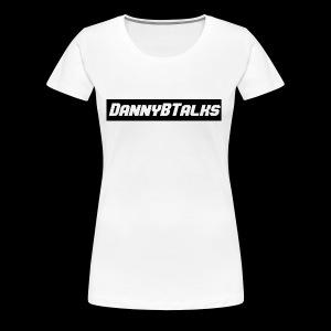 DannyBTalks New Era - Women's Premium T-Shirt