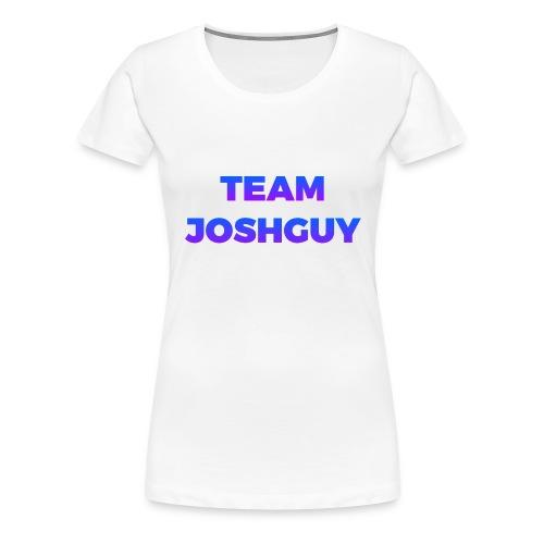 Team JoshGuy - Women's Premium T-Shirt