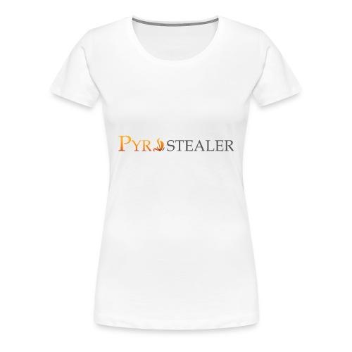 Pyrostealer - Women's Premium T-Shirt
