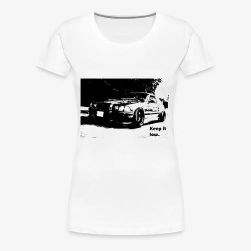 E36 - Keep it low. - Comic - Women's Premium T-Shirt