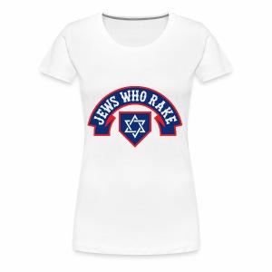 Jews Who Rake - The Red Lox - Women's Premium T-Shirt