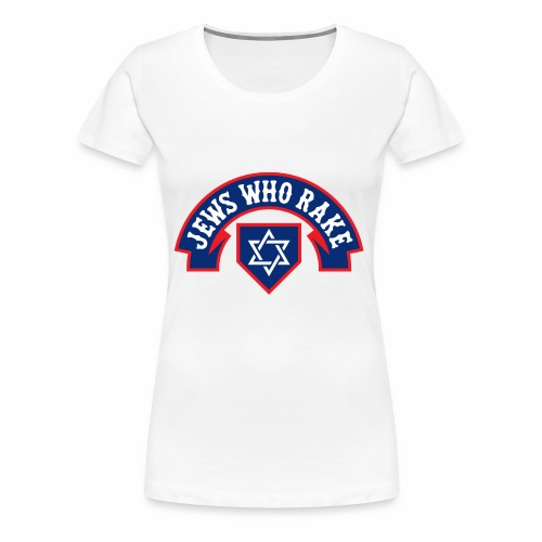 Jews Who Rake - The Red Lox - Women's Premium T-Shirt