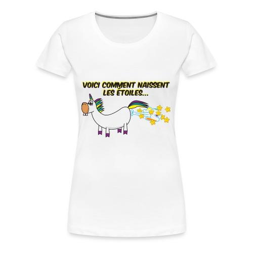 Licorne - Voici comment naissent les étoiles - T-shirt premium pour femmes