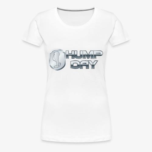 shirt HUMPDAY 01 - Women's Premium T-Shirt