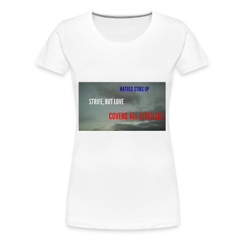 Proverbs 10.12 - Women's Premium T-Shirt