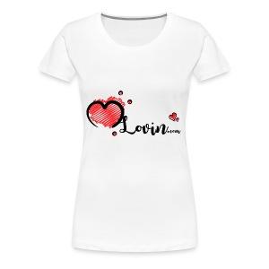 Our MLovin Design - Women's Premium T-Shirt