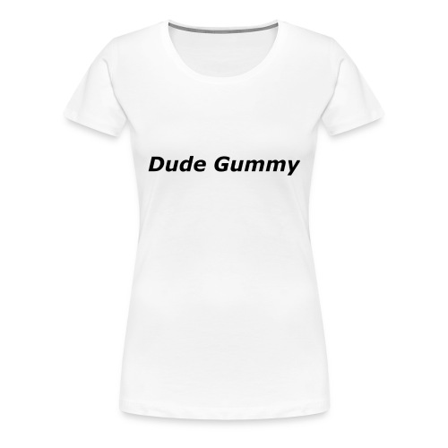 Dude Gummy LOGO (Black) - Women's Premium T-Shirt