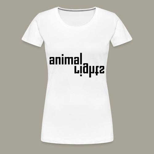 Animal Rights Protection Idea Gift - Women's Premium T-Shirt